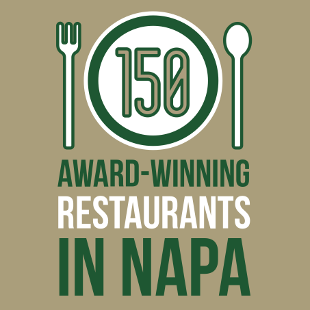 150 award-winning restaurants in Napa